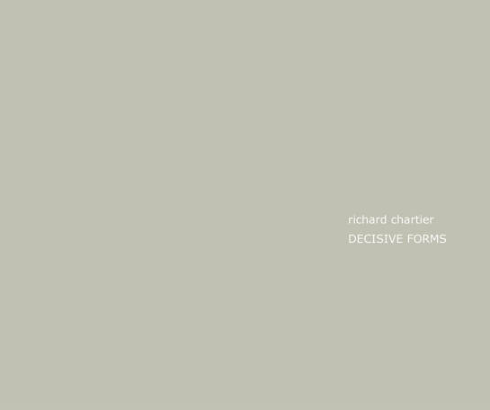 Richard Chartier   -   Decisive Forms  CD