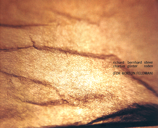 Richard Chartier/Bernhard Günter/Steve Roden   -   [ For Morton Feldman ]